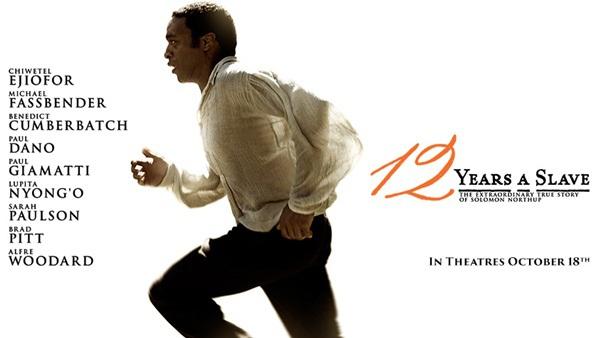 [Phim hay] '12 Years a Slave': Bộ phim lịch sử về thời kỳ đen tối nhất nước Mỹ