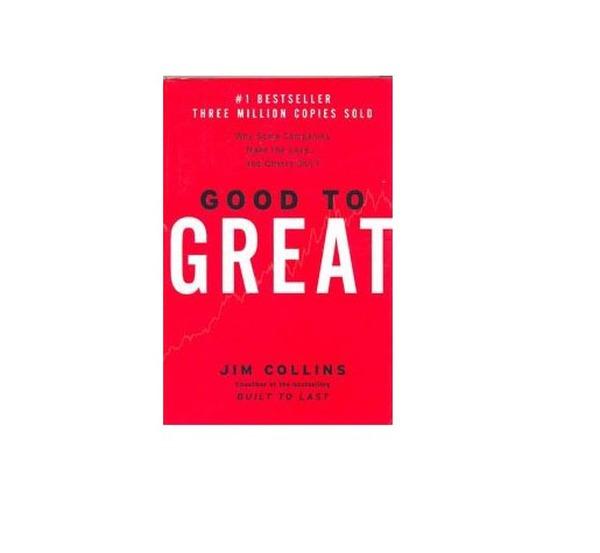 [Sách hay] Good to Great: Chìa khóa biến cái tốt thành vĩ đại