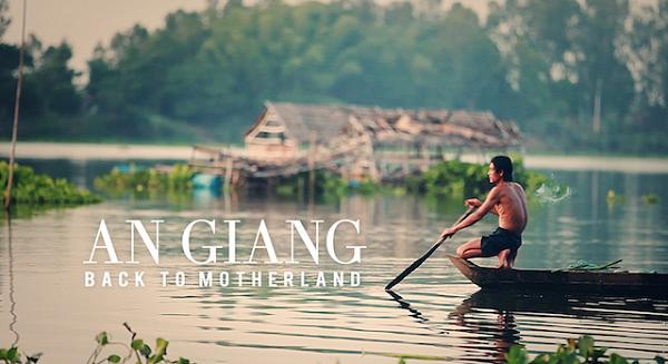 [Video] An Giang - Vùng đất đẹp đến nao lòng