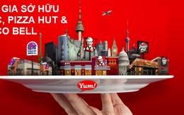 Yum! Brands - Tập đoàn hùng mạnh sở hữu KFC và Pizza Hut là ai?