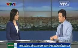 5 điểm sai nổi bật của Trung Quốc trong vụ đặt giàn khoan trái phép ở vùng biển của Việt Nam