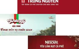 Vinacafe – Nescafe – Trung Nguyên: 3 mẫu quảng cáo nói lên điều gì?