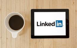 Trở thành ứng viên đáng mơ ước nhờ profile ở LinkedIn