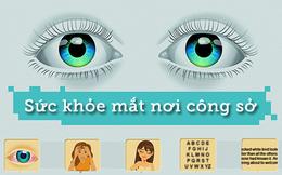 [Infographic] Sức khỏe mắt nơi công sở