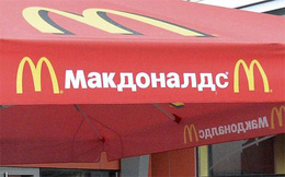Giận Mỹ, Nga 'trảm' McDonald's