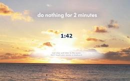 Bạn vừa trải qua một ngày đầy căng thẳng? 6 website này giúp bạn thư giãn chỉ trong 2 phút