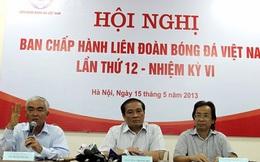 Chốt nhân sự cho Liên đoàn Bóng đá Việt Nam (VFF)